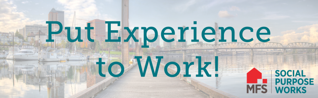 Social Purpose Works: Put Experience to Work!